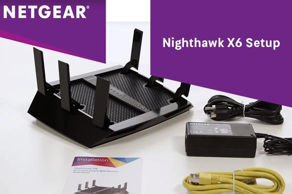 Netgear-Nighthawk-X6Setup