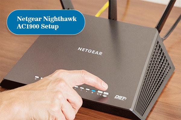 Netgear-NighthawkAC1900-Setup