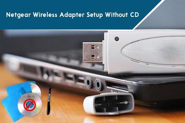 Netgear-Wireless-Adapter-Setup-WithoutCD