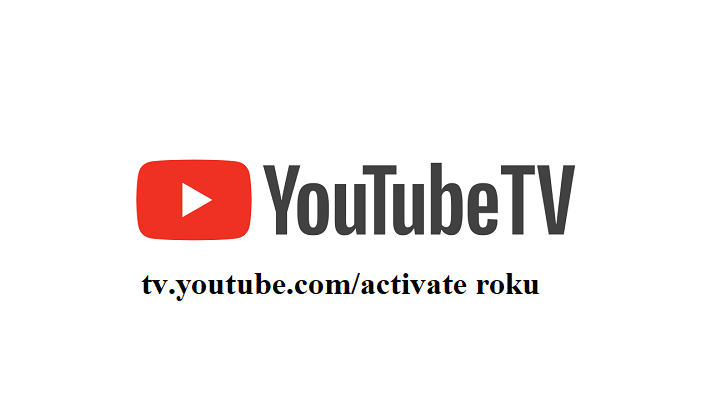 tv youtube com activate roku